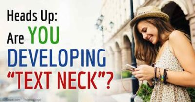 "Are you developing ""Text Neck""?"