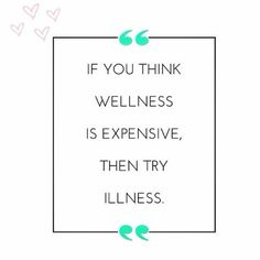 If you think wellness is expensive